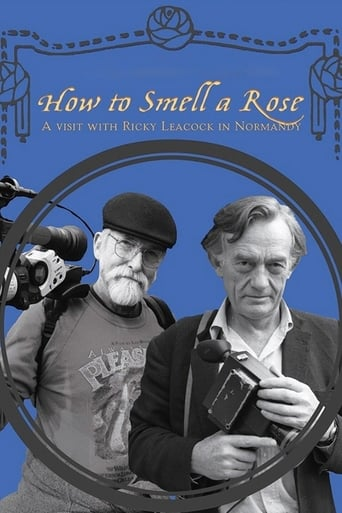 Poster of How To Smell A Rose: A Visit with Ricky Leacock at his Farm in Normandy