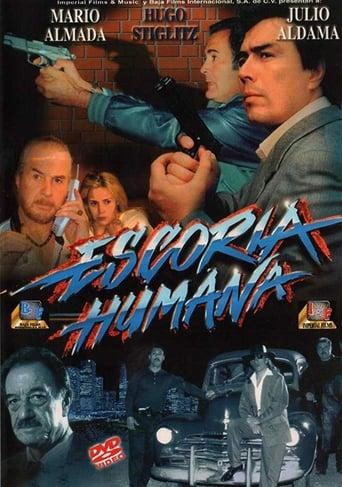 Poster of Escoria Humana