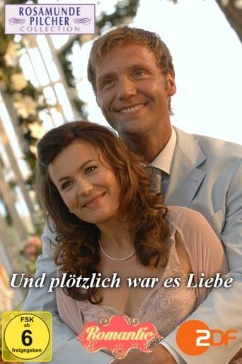 Poster of Rosamunde Pilcher: Und plötzlich war es Liebe
