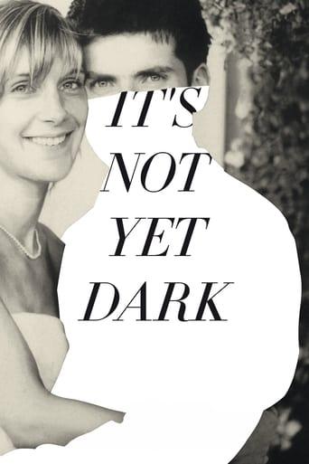 Poster of It's Not Yet Dark