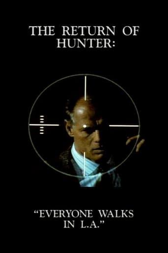 The Return of Hunter: Everyone Walks in L.A.