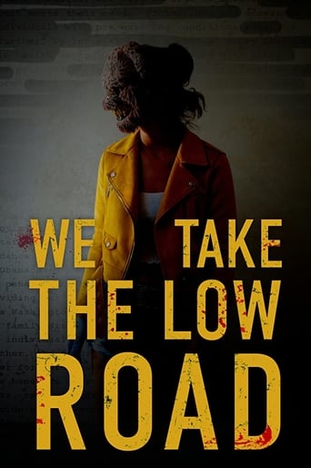 Poster of We Take the Low Road
