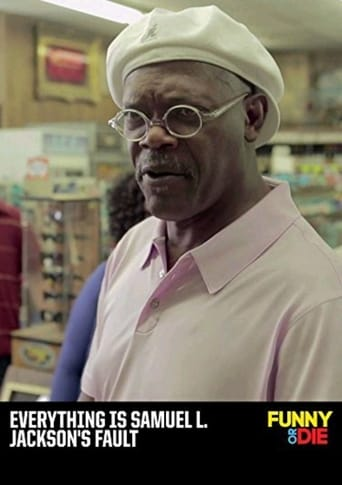 Everything Is Samuel L. Jackson's Fault poster