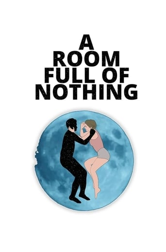 Poster of A Room Full of Nothing