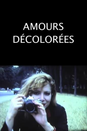 Poster of Amours décolorées