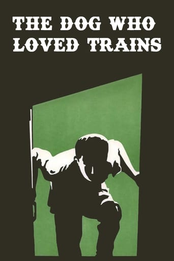 The Dog Who Loved Trains
