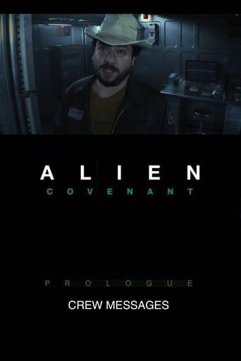 Alien: Covenant - Prologue: Crew Messages