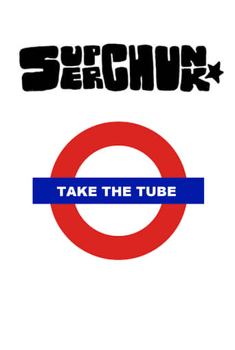 Superchunk: Take The Tube poster