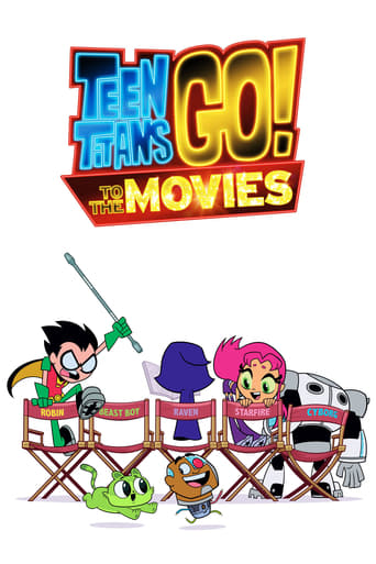 Teen Titans Go! To the Movies poster