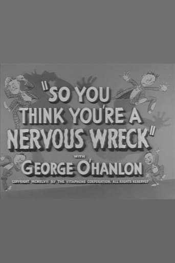 So You Think You're a Nervous Wreck