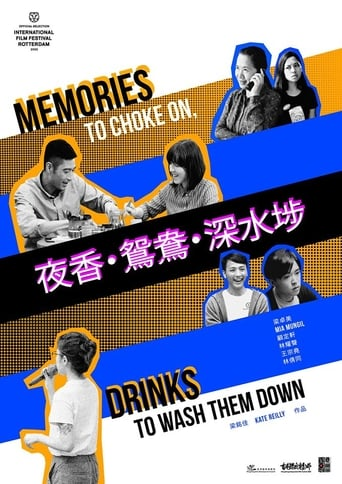 Poster of Memories to Choke On, Drinks to Wash Them Down