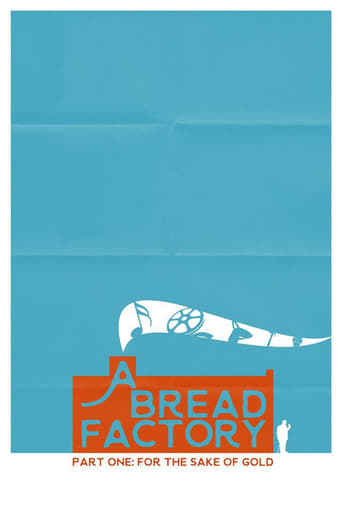 Poster of A Bread Factory Part One: For the Sake of Gold
