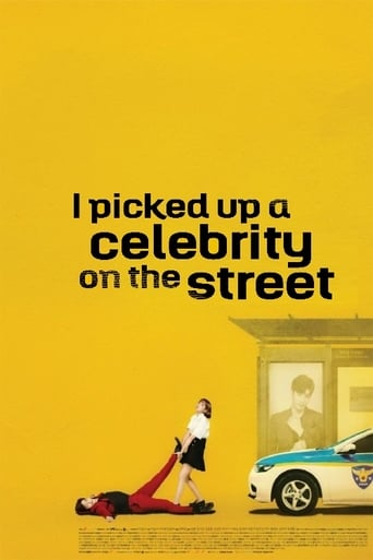 Poster of I Picked Up a Celebrity On the Street
