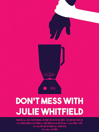 Poster of Don't Mess with Julie Whitfield