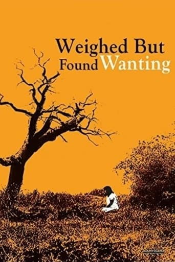 Weighed But Found Wanting