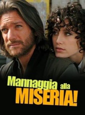 Poster of Mannaggia alla miseria!