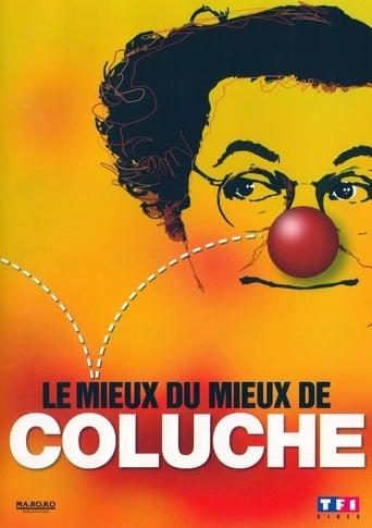 Poster of Le mieux du mieux de Coluche