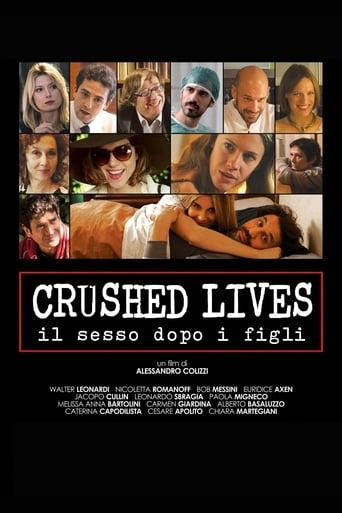 Poster of Crushed Lives - Il sesso dopo i figli