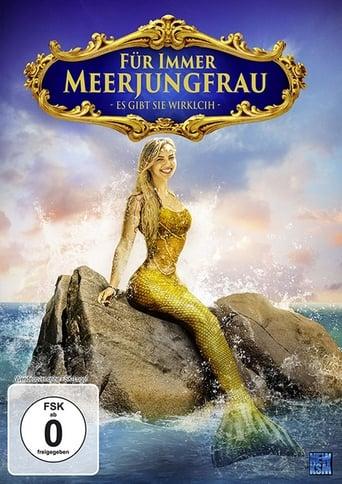 Filmplakat von Für immer Meerjungfrau - Es gibt sie wirklich