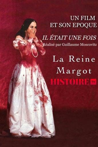 Il était une fois… « La Reine Margot »
