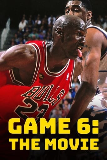Game 6: The Movie