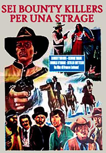 Six Bounty Killers for a Massacre
