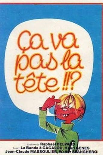 Poster of Ça va pas la tête
