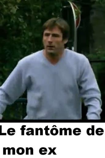 Poster of Le Fantôme de mon ex