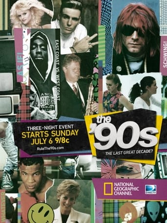 Poster of The '90s: The Last Great Decade?