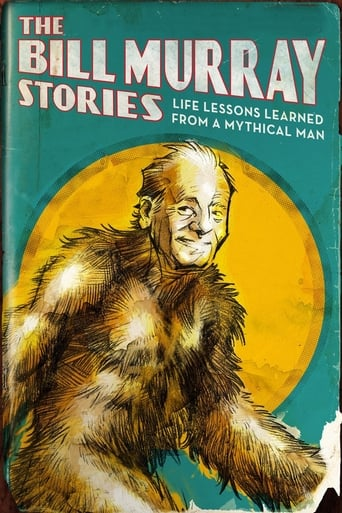Poster of The Bill Murray Stories: Life Lessons Learned from a Mythical Man