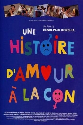 Poster of Une histoire d'amour à la con
