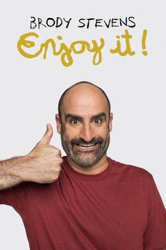 Poster of Brody Stevens: Enjoy It!