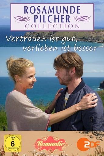 Poster of Rosamunde Pilcher: Vertrauen ist gut, verlieben ist besser