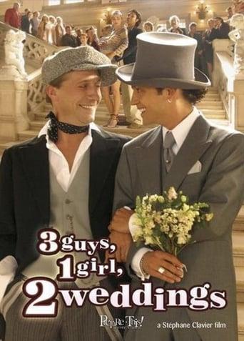 3 Guys, 1 Girl, 2 Weddings