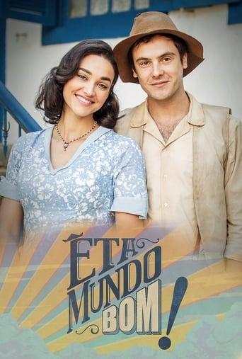 Poster of Êta Mundo Bom!