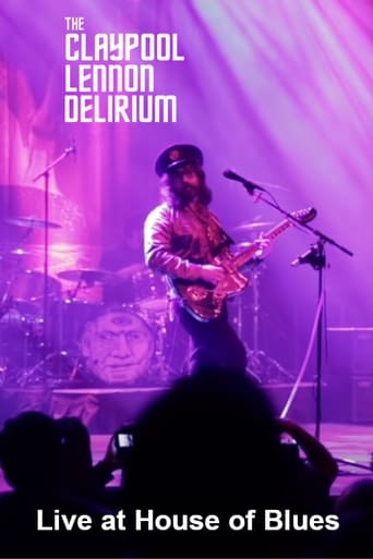 Poster of The Claypool Lennon Delirium: Live at House of Blues