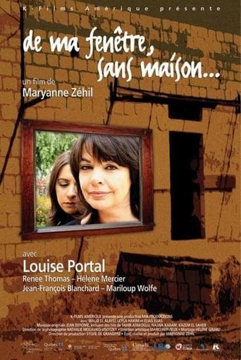 Poster of De ma fenêtre, sans maison
