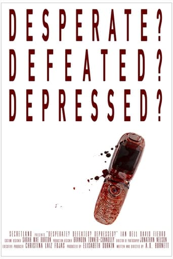 Poster of Desperate? Defeated? Depressed?