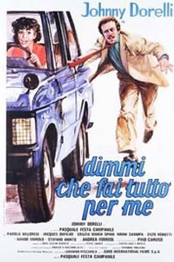 Poster of Dimmi che fai tutto per me