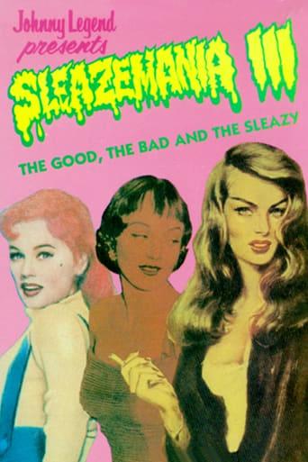 Sleazemania III: The Good, The Bad, and the Sleazy