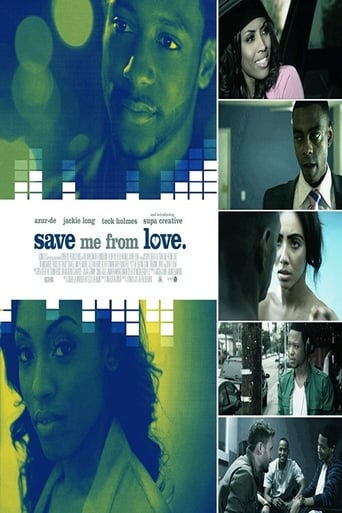 Poster of Save Me From Love
