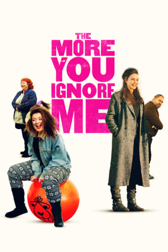 Poster of The More You Ignore Me