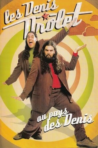 Poster of Les Denis Drolet - Au pays des Denis