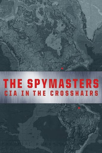 Poster of The Spymasters: CIA in the Crosshairs
