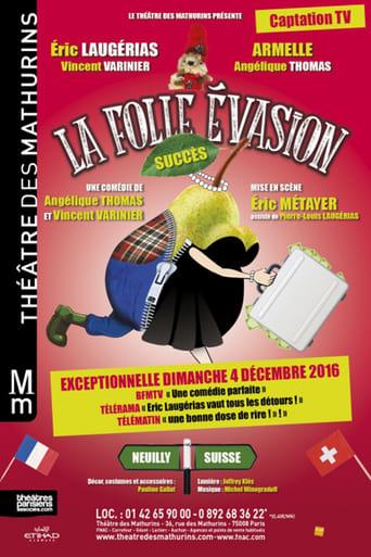 Poster of La folle évasion