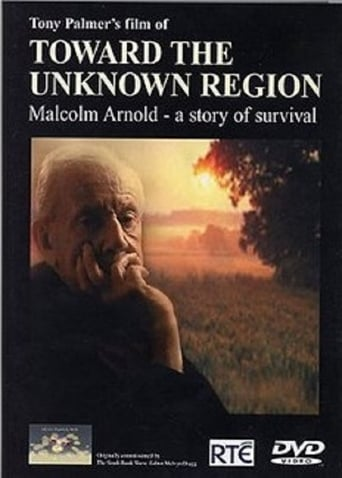 Poster of Toward the Unknown Region: Malcolm Arnold - A Story of Survival