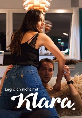 Poster of Leg dich nicht mit Klara an