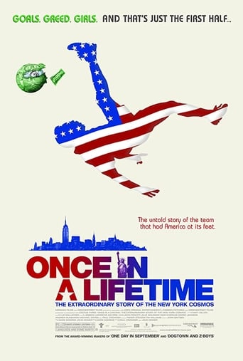 Poster of Once in a Lifetime: The Extraordinary Story of the New York Cosmos