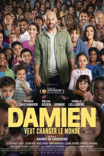 Damien veut changer le monde
