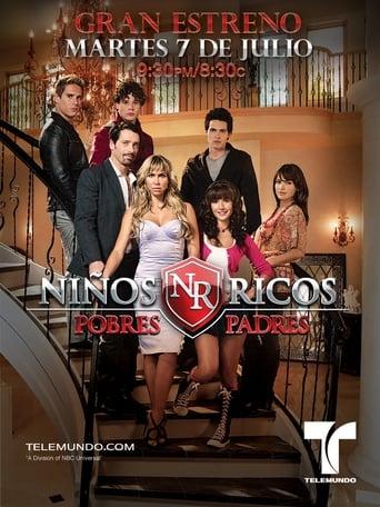 Poster of Niños Ricos, Pobres Padres